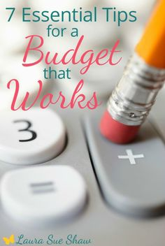 Create a budget that works! Implementing these 7 tips one at a time will help you build a better budget and set yourself up for financial success.