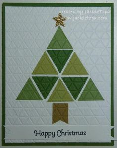 handmade Christmas tree: Quilted Christmas ... triangle tree made of punched triangles in various greens . Stampin' Up!