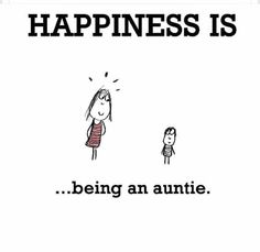 Happiness is being an auntie