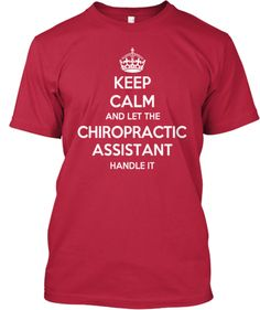 Limited Edition_ CHIROPRACTIC ASSISTANT | Teespring