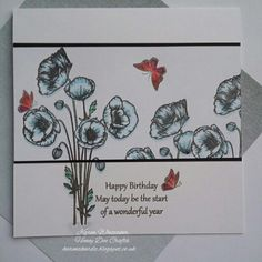 Hello xx I'm back today with a couple of DT samples to showcase the brand new Poppies stamp set available from Honey Doo Crafts A be. Honey Doo Crafts, Birthday Cards, Happy Birthday, Stamp Card, Flower Cards, Handmade Cards, Poppies, Stamping, Card Ideas