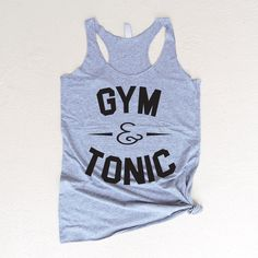 Workout Tank Top - Fitness Tank Top - Yoga Shirt - Gym Shirt - Workout Shirt - Gym & Tonic by Fitology on Etsy https://www.etsy.com/listing/455076318/workout-tank-top-fitness-tank-top-yoga