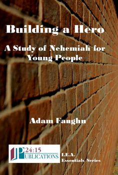 Building a Hero: A Study of Nehemiah for Young People // Using one lesson from each of Nehemiah's 13 chapters, this book is designed for Junior or Senior High Bible classes. Sermon Illustrations, Luke 8, Bible Verses, Children's Bible, Bible For Kids, Chapter Books, Latest Books, Bible Lessons, Young People
