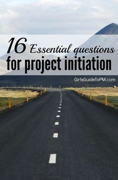Get your project off to a great start with these questions for the initiation stage in project management.