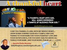 BE THANKFUL WITH ALL YOUR HEART UNTO GOD AND EXPERIENCE A TANKFUL OF BLESSINGS.