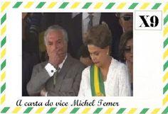 Portal Galdinosaqua: A carta do vice Michel Temer à presidenta Dilma na...