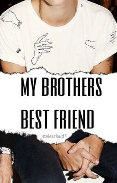brothers best friend ✽ h.s by