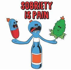Rick and Morty • Sobriety is Pain