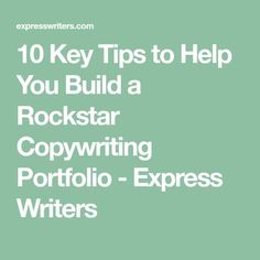 10 Key Tips to Help You Build a Rockstar Copywriting Portfolio - Express Writers Writing Skills, Writing Prompts, Sales Letter, Freelance Writing Jobs, Online Portfolio, Copywriting, Online Marketing, Improve Yourself, How To Become
