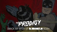 The Prodigy - Smack My Bitch Up (Noisia Remix) Have you ever wondered ih The Prodigy could sound even better - HELL YEAH! :)