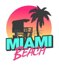 Illustration about Colorful symbol of Miami beach with the famous house and palm tree. Illustration of colors, illustration, vintage - 47470984 80s Logo, Retro Logos, Logos Vintage, Retro Kunst, Retro Art, Miami Beach, Strand Logo, Design Shop, Logo Design