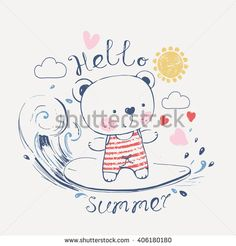 hand drawn vector illustration of cute surfing teddy bear in swimsuit/can be used for kid's or baby's shirt design/fashion print design/fashion graphic/t-shirt/kids wear