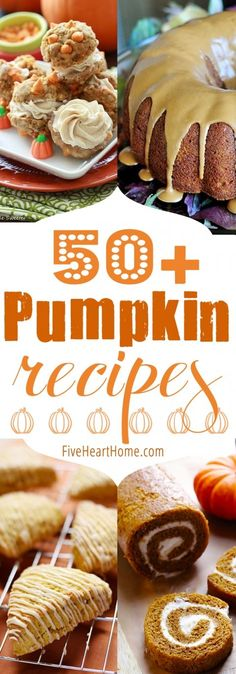 50+ Pumpkin Recipes ~ cakes, cupcakes, cookies, donuts, breads, muffins, waffles, pancakes, granola, oatmeal, drinks, dips, and more! | http://FiveHeartHome.com