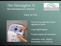 http://dermaglow.com/step-1-introducing-the-dermaglow-ii-professional-microdermabrasion-machine/  How Do Professional Microdermabrasion Machine Work?