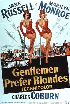 Gentlemen Prefer Blondes, is one of the most famous classics out there. It's this movie that made girls fall in love with diamonds. Also Jane Russell is from my home state MN. One of my favorite Marilyn Monroe movies.