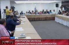 PRM Pospone Sin Fecha Convención Para Elegir Candidatos #Video