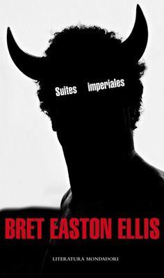 Suites imperiales, Bret Easton Ellis