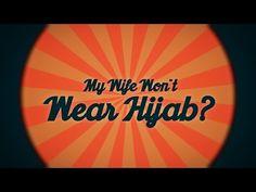 Q  My Wife Won't Wear Hijab   Q & A Series