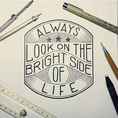 Always Look On The Bright side Of Life -From @typo_steve . . .  #pixelsurplus #typography #type #typelove #typespire #typeface #handlettering #handdrawn #handlettered #lettering #illustration #drawing #draw #monday #mondaymotivation #design #graphicdesign #designers #artwork #art #inspiration #inspirational #montypython #quotes #quote #quoteoftheday