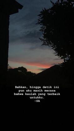 Quotes Rindu, Night Quotes, Writing Quotes, People Quotes, Daily Quotes, Book Quotes, Funny Quotes, Life Quotes, Muslim Quotes