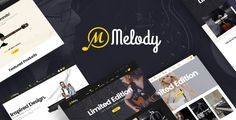 Theme Overview  Melody - WordPress Theme for Musical Instruments & Music Band/Club is a clean and elegant design that  is really ideal for you to set up any music websites for musical instruments, ...