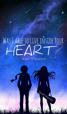"""""""Was I able to live inside your heart?"""" - Kaori Miyazono. Anime - Your Lie in April (gonna have to rewatch this) Image source - Pixiv"""