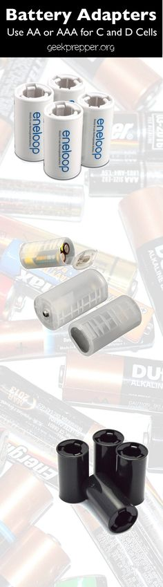 You can Replace C cell and D cell batteries with AA or AAA batteries, by using a battery adapter Use AA or AAA batteries in your devices made for C and D-cells. geekprepper.org