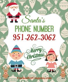 All of my fellow mamas or grandmamas, this is so cute!!! FREE Number to Call Santa ......I HAVE NOT TESTED THIS SO IM UNAWARE IF ITS TRUE. BEWARE