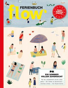 Flow Ferienbuch Germany 2018 Magazine Art, Really Cool Stuff, Illustration Art, Books, Fictional Characters, Inspiration, Layout, Paper, Nice Asses