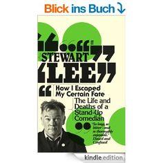 How I Escaped My Certain Fate (English Edition) eBook: Stewart Lee: Amazon.de: Kindle-Shop