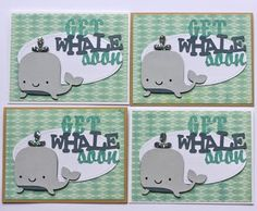 """Just Because cartridge pg.47  2 3/4"""" whale  4 1/2 get whale soon  JBC pg. 49  5 1/4""""oval  Standard A2 sized card-cardstock from PTI"""