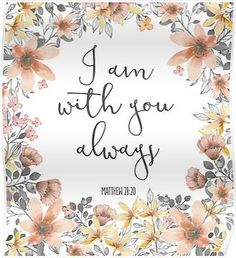 Bible Verse I Am With You Always Canvas Print by walk-by-faith - Jesus Quote - Christian Quote - Bible Verse I Am With You Always Canvas Print The post Bible Verse I Am With You Always Canvas Print by walk-by-faith appeared first on Gag Dad. Bible Scriptures, Calligraphy Quotes Scriptures, Jesus Bible, Jesus Christ, Favorite Bible Verses, Inspiring Bible Verses, Encouraging Bible Verses, Bible Verses About Faith, Bible Verses