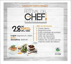 Festival del Chef en Hermosillo. Asistiras?