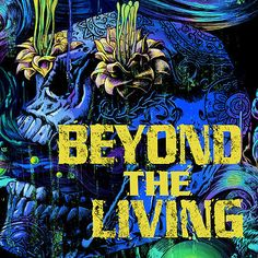 Beyond The Living | Private Blog