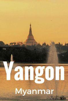 Arv Travels: Things to do in Yangon Myanmar #Yangon #Myanmar