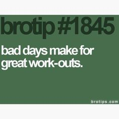 Not just a bro tip. If you're stressed, go for a run, kick a ball, shoot some hoops