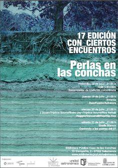 Nueva edición de Con Ciertos Encuentros: 18,19,20,21 de julio a las 21 horas, Patio de la Casa de las Conchas.
