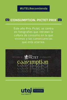 #UTELrecomienda la muestra fotográfica #ConsumptionPictetPrix en el Museo Nacional de Arte #MUNAL