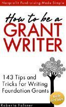 Or learn publishing/editing software. Also dabble in during MFA! How to be a Grant Writer: 143 Tips and Tricks for Writing Foundation Grants (Fundraising Made Simple) Grant Proposal Writing, Grant Writing, Writing Resources, Writing Tips, Grant Application, Foundation Grants, Nonprofit Fundraising, Business Planning, Business Grants