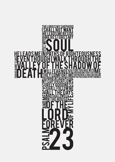 Psalm 23:1..Such a popular verse, but it's so calming and beautiful.