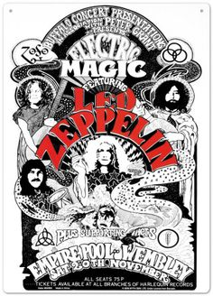 """Led Zeppelin 11/20/71.  These two shows at London's Wembley Arena were named """"Electric Magic"""" and featured circus performers and support acts such as Stone the Crowes.  10,000 tickets sold out within an hour; a second date was added."""