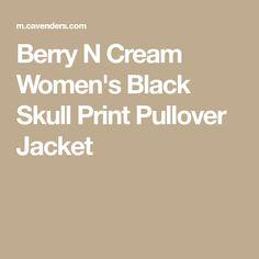 Berry N Cream Women's Black Skull Print Pullover Jacket