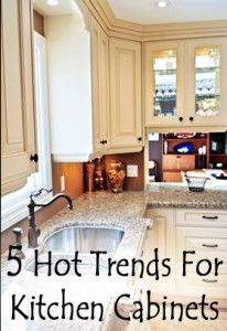 5 Hot trends for kitchen cabinets