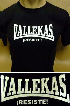 10 euros. Pedidos: www.barrio-obrero.com +600 modelos.  Camiseta - VALLEKAS Resiste!