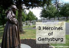 3 Heroines of Gettysburg