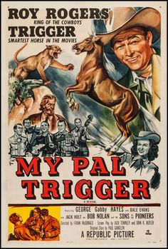 """Movie Posters:Western, My Pal Trigger (Republic, R-1952). One Sheet (27"""" ... Image #1"""
