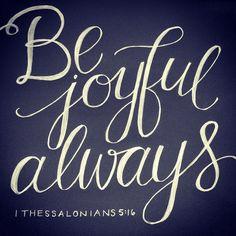 #JOY {1 thessalonians 5:16} | hand lettering artwork by Andrea Howey via www.instagram.com/andrearhowey