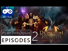 """Second part of Dungeoun Hunters 5 playthrough episodes. Ready for the perfect action rpg experience on your android device? I'm new on """"Dungeon Hunter 5"""" and..."""