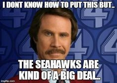 Seattle Seahawks sure are!!
