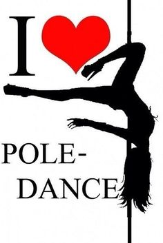Pole Dance Phrases and Vignettes - I love pole dance